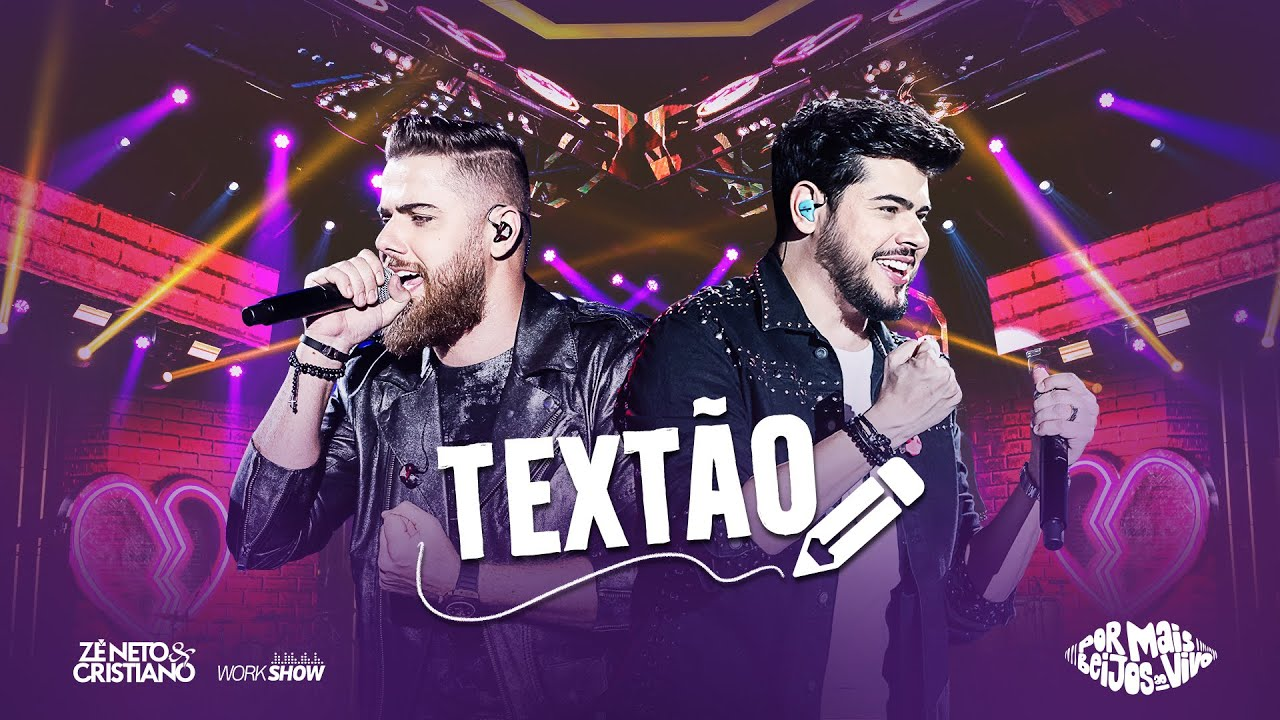Zé Neto e Cristiano - TEXTÃO - DVD Por mais beijos ao vivo #1
