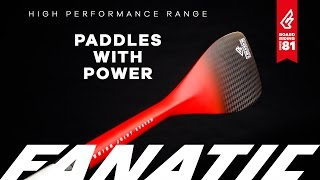 Fanatic Paddle 2017 - Performance Range