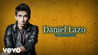 Daniel Lazo - Olvidarte (Lyric Video)