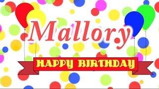 Happy Birthday Mallory Song