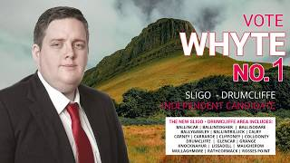 Vote Whyte No.1: A Strong Independent Voice For Sligo - Drumcliffe