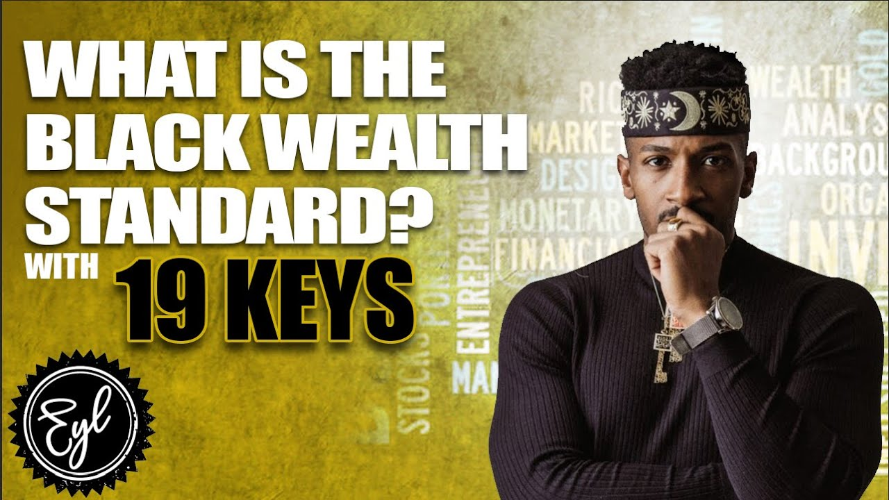 WHAT IS THE BLACK WEALTH STANDARD?