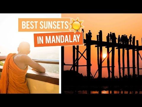 Best Sunsets in Mandalay, Myanmar