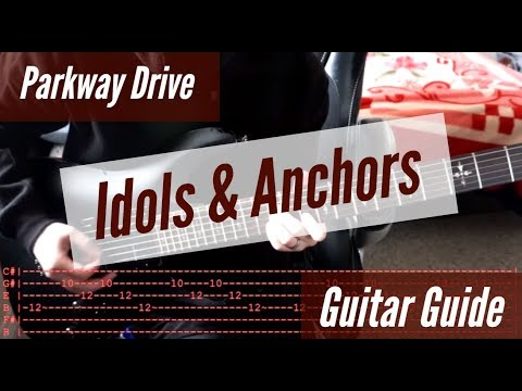 Parkway Drive - Idols & Anchors Guitar Guide