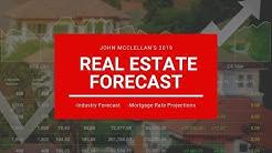 2019 Real Estate Mortgage Forecast with John McClellan ( Austin Texas )