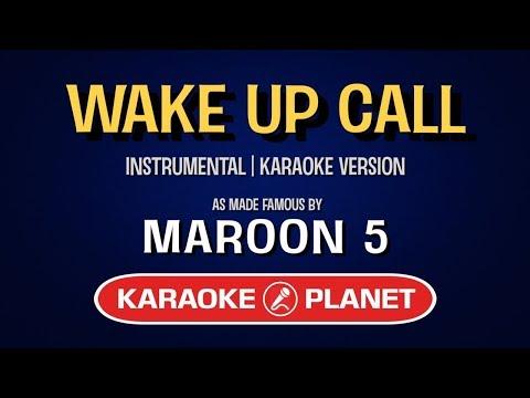 Wake Up Call - Maroon 5   Karaoke Version