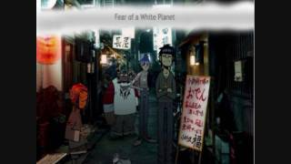 We Come To Take Control - Fear of a White Planet - Gorillaz vs. Log S.
