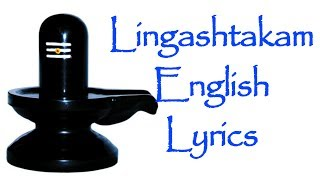 Lingashtakam  English Lyrics - Shiva Stuthi - BHAKTHI | MAHA SHIVARATRI 2016