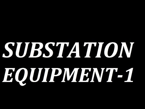 Substation Equipment Overview