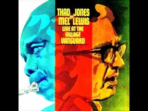 Thad Jones and Mel Lewis-Don't Git Sassy