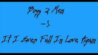 Boyz II Men   if I Ever Fall In Love Again
