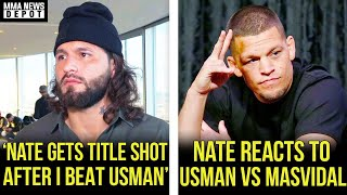 Masvidal will offer Nate Diaz title shot after he beats Usman,Nate reacts to UFC 251,Dana, MMA News
