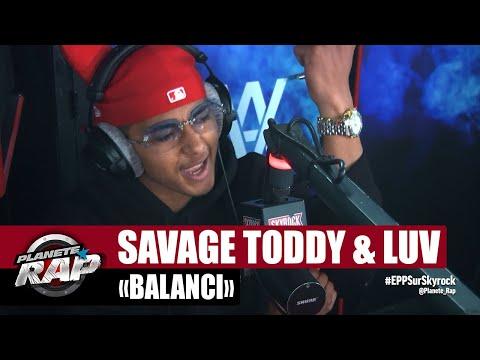 Youtube: Savage Toddy«Balanci» ft Luv Resval #PlanèteRap