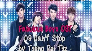 Fabulous Boys OST - 09 Can't Stop by Tseng Pei Tsz (HQ) Mp3