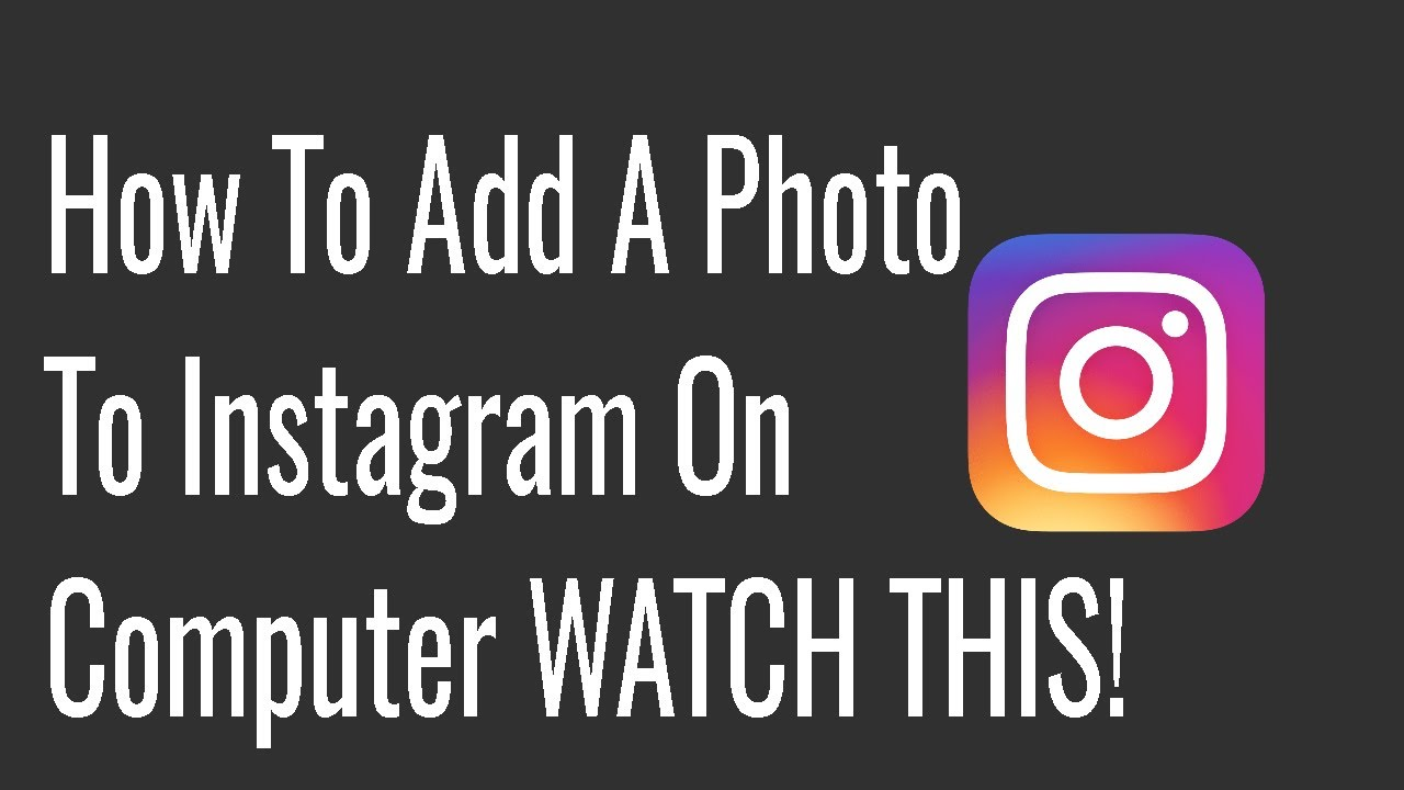 how to add pictures instagram computer images   how to