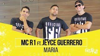 Maria - MC R1 Ft. Jeyce Guerrero | COREOGRAFIA - Festival de Ritmos