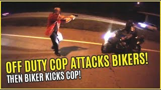 OFF-DUTY COP ATTACKS BIKERS then BIKER KICKS COP! Bikes Vs Cops 2017