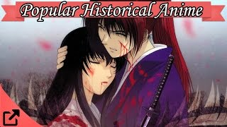 Top 10 Popular Historical Anime 2016 (All the Time)