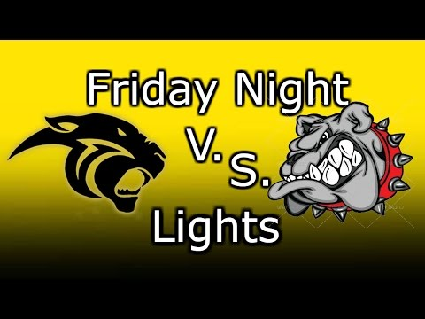 Friday Night Lights/Louisiana Game