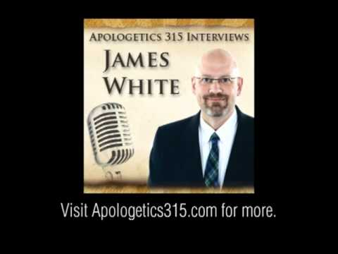 James White interviewed by Apologetics315