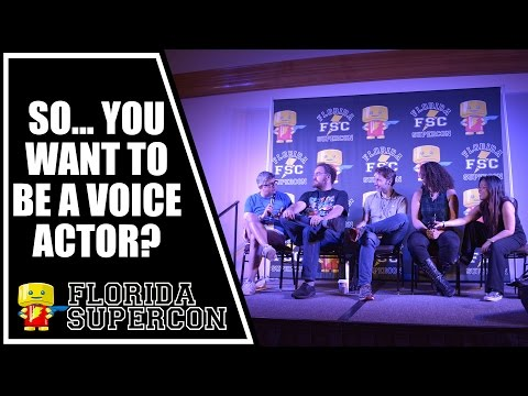 So... You Want to be a Voice Actor Panel at FLORIDA SUPERCON 2015
