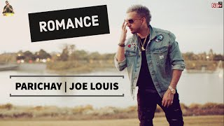 Parichay - Romance (Kasam Se 2) ft. Joe Louis [Audio]