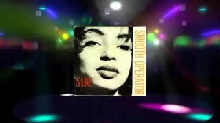 Sade - Smooth Operator (Extended Rework No Need To Ask Master Chic Edit) [1984 HQ]