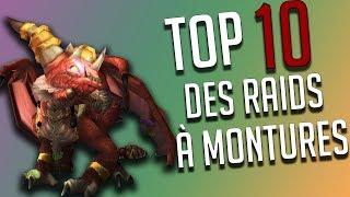 TOP 10 DES RAIDS À MONTURES