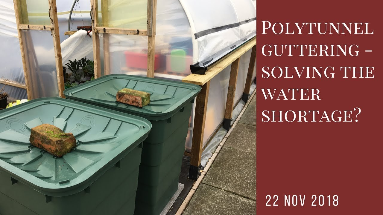 Polytunnel Guttering - a big step towards solving the water shortage?