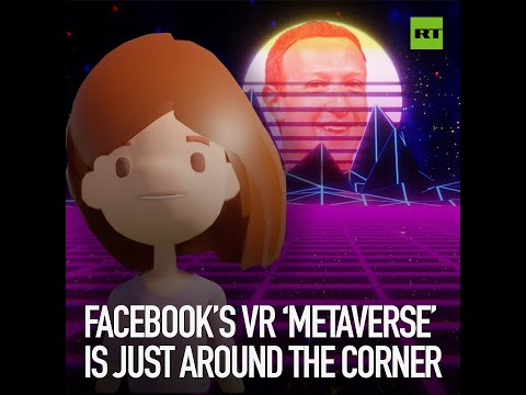 Facebook's VR 'Metaverse' is just around the corner