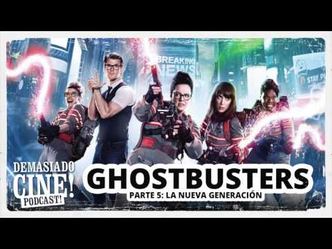 Demasiado Cine! | Ghostbusters - Parte 5: La nueva generación