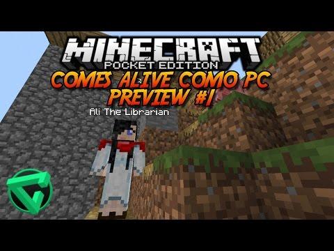 Comes alive como pc preview #1 »minecraft pe 0.11.1«