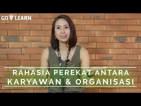 ▸▸ RAHASIA PEREKAT ANTARA KARYAWAN & ORGANISASI // Monica Oudang💡 GO-LEARN