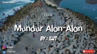 Mundur Alon Alon By Ilux MP3