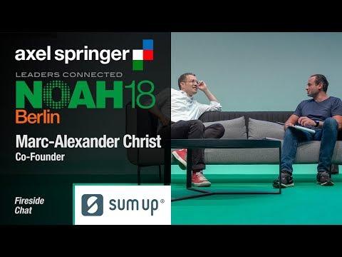 Fireside Chat: Marc-Alexander Christ, SumUp - NOAH18 Berlin