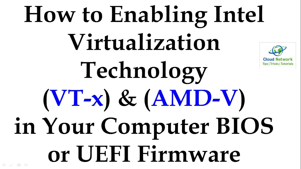 Failed to Open a Session for the Virtual Machine & Enable Intel VT-x/AMD-V  in Your Computer BIOS