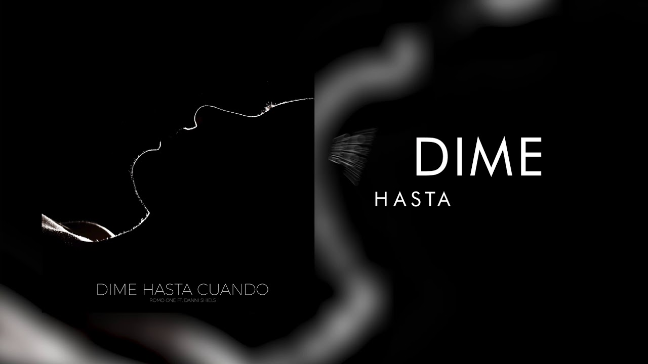 Download Romo One ft Danni Shiels - Dime hasta cuando 💔 ( Prod Romo HIts )