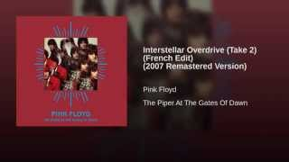 Interstellar Overdrive (Take 2) (French Edit) (2007 Remastered Version)