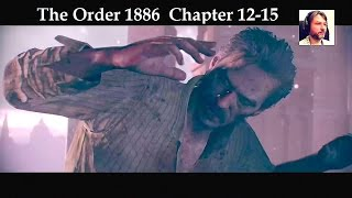 As good as dead...The Order 1886 Chapter 12-15 walkthrough live cam