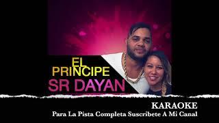 El Principe & Srta Dayana - Soltera - ( KARAOKE ) ( El taiger )