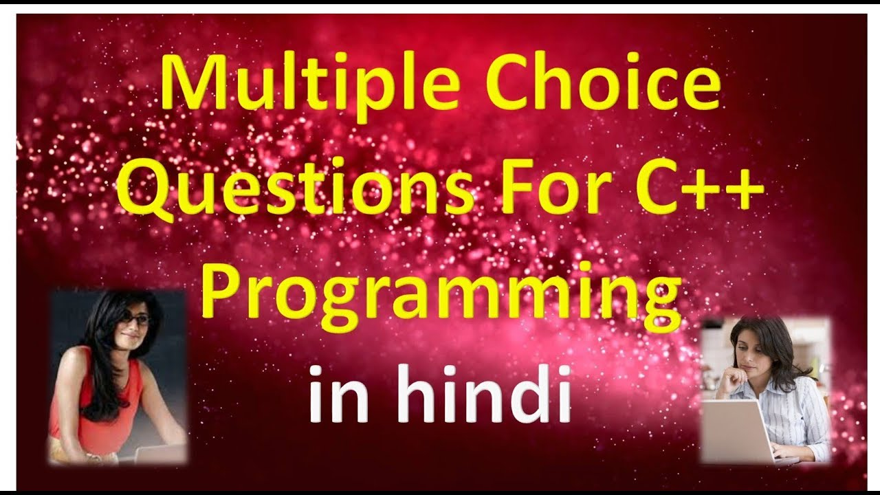 Multiple Choice Questions For C++ Programming in hindi
