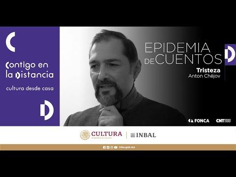 #EpidemiaDeCuentos: Tristeza de Anton Chéjov / Compañía Nacional de Teatro / México