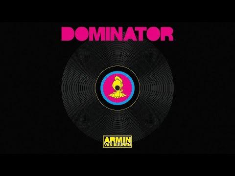 Armin van Buuren vs. Human Resource - Dominator (Extended Mix)