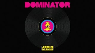 Armin van Buuren vs. Human Resource - Dominator (Extended Mix)