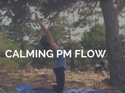 CALMING PM FLOW | yoga for peace & strength