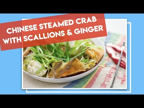 Chinese Steamed Crab with Scallions and Ginger