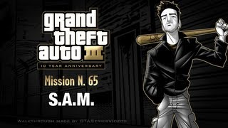 GTA 3 - iPad Walkthrough - Mission #65 - S.A.M.