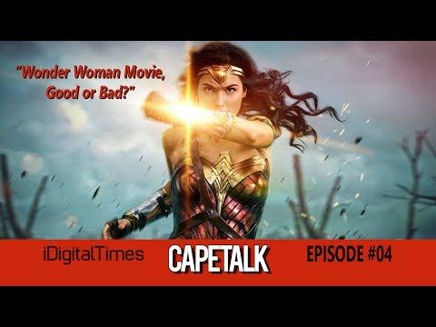 Cape Talk # 4: Wonder Woman Reaction & Review