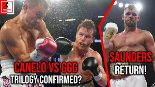 Boxing News: Canelo Vs. GGG 3, TRILOGY CONFIRMED on May 4? Billy Joe Saunders hints RETURN