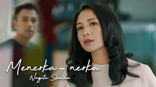 Download NAGITA SLAVINA - MENERKA NERKA (Official Music Video)